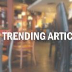 Top Trending Restaurant Articles