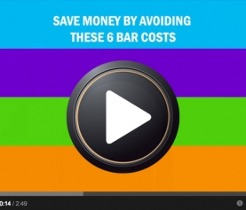 Save Money by Avoiding These 6 Bar Costs [VIDEO]